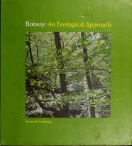 Cover of: Botany: an ecological approach | William August Jensen