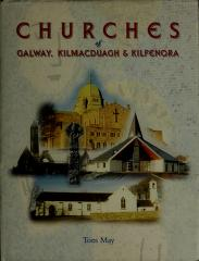 Cover of: Churches of Galway, Kilmacduagh, and Kilfenora | Tom May