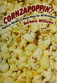 Cover of: Cornzapoppin'! | Barbara Williams