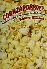 Cover of: Cornzapoppin'!: popcorn recipes and party ideas for all occasions
