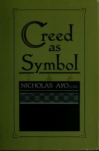 Cover of: The creed as symbol | Nicholas Ayo