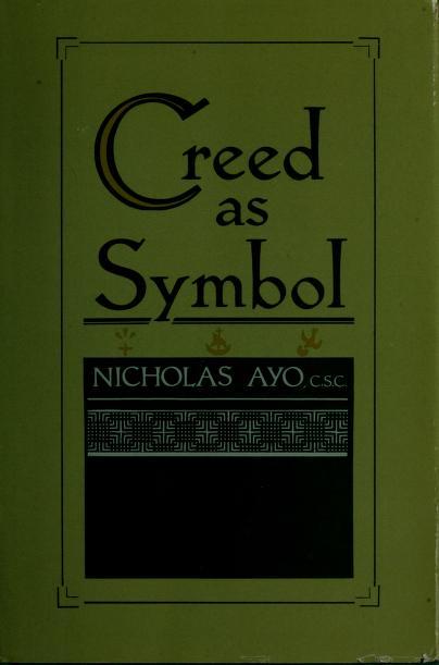 The creed as symbol by Nicholas Ayo