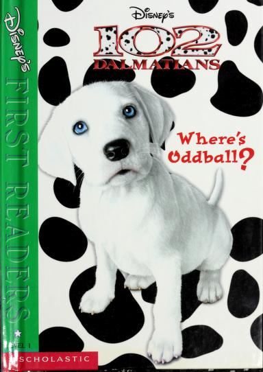 Disneys First Readers 102 Dalmations Where's Oddball? by Unknown