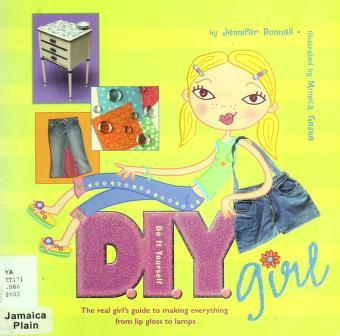 Cover of: D.I.Y. girl   Jennifer Bonnell