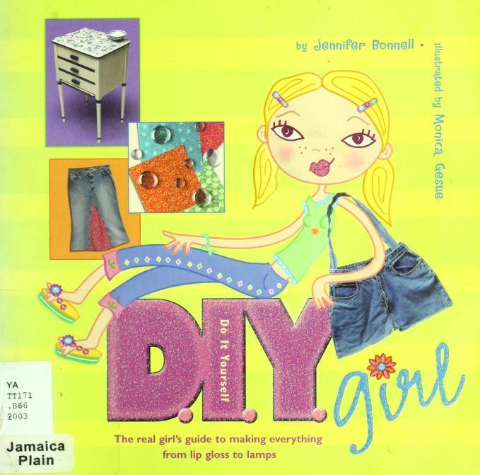 D.I.Y. girl by Jennifer Bonnell
