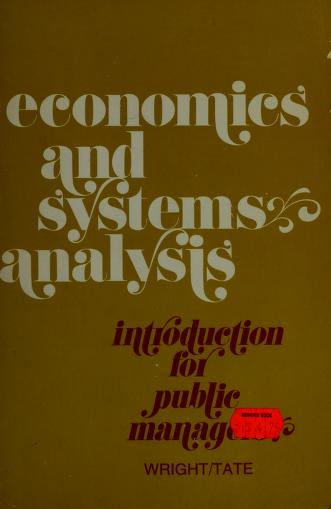 Cover of: Economics and systems analysis: introduction for public managers | Chester Wright