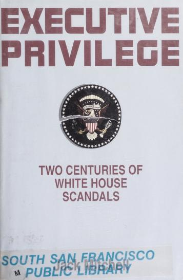 Cover of: Executive privilege | Mitchell, Jack