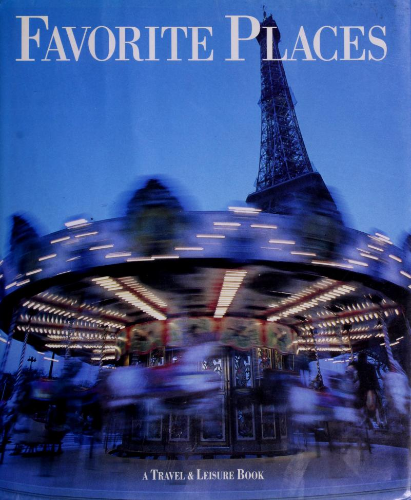 Favorite places by [contributors, Gwyneth Cravens ... et al.].