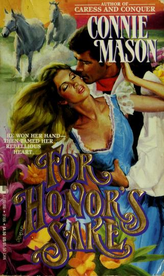 Cover of: For Honor's Sake by Connie Mason