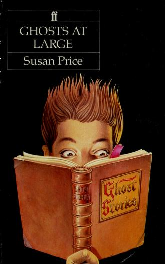 Ghosts at large by Susan Price
