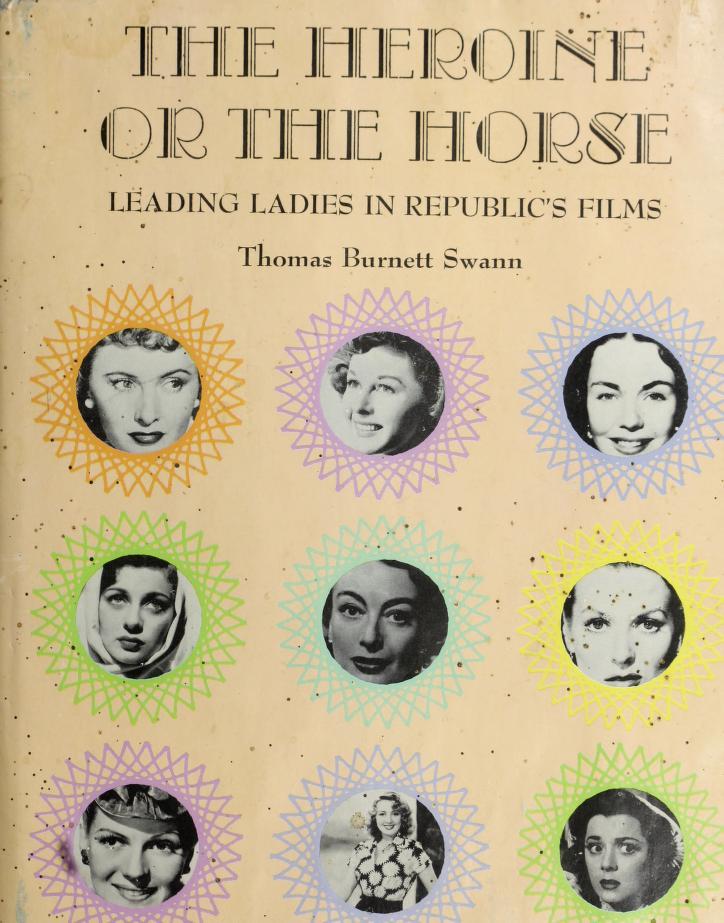 The heroine or the horse by Thomas Burnett Swann