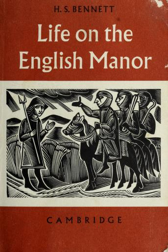 Life on the English manor by H. S. Bennett