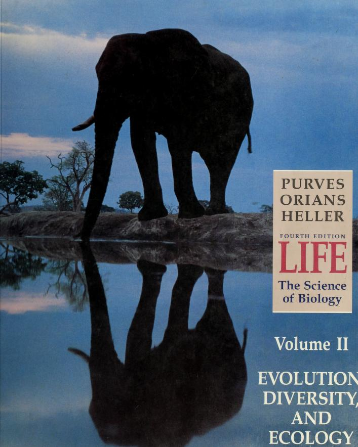 Life, the science of biology by William K. Purves