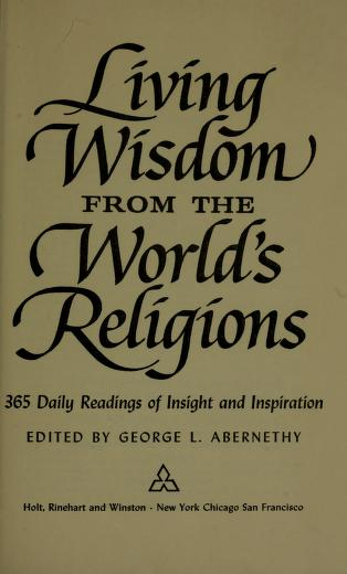 Cover of: Living wisdom from the world's religions | George L. Abernethy