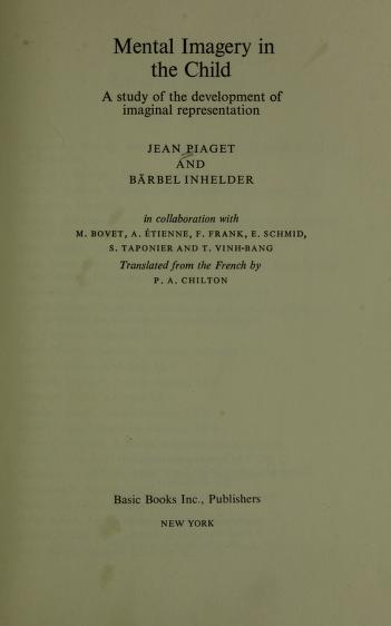 Mental imagery in the child by Jean Piaget