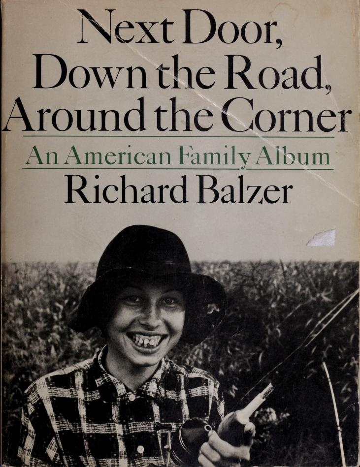 Next door, down the road, around the corner by Richard Balzer