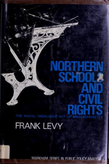 Cover of: Northern schools and civil rights by Frank Levy