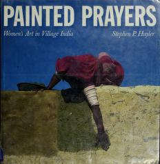 Cover of: Painted prayers | Stephen P. Huyler