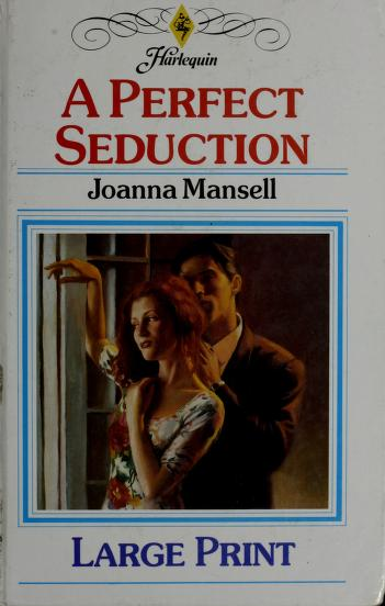 Cover of: A Perfect Seduction   Joanna Mansell