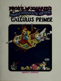 Cover of: Prof. E. McSquared's Calculus Primer   Howard Swann, John Johnson