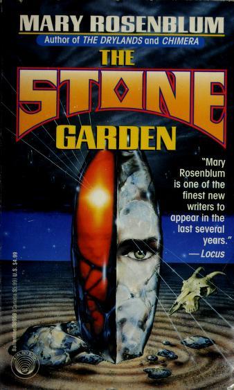 Cover of: The Stone Garden | Mary Rosenblum