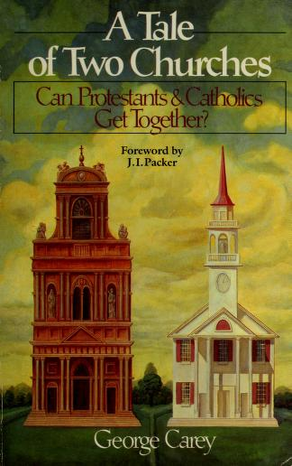 Cover of: A tale of two churches | George Carey