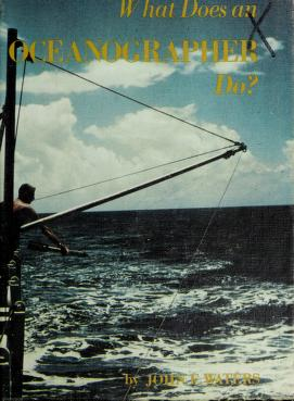 Cover of: What does an oceanographer do? | John Frederick Waters