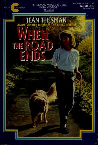 Cover of: When the Road Ends   Jean Thesman