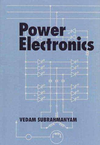 Power electronics by Vedam Subrahmanyam