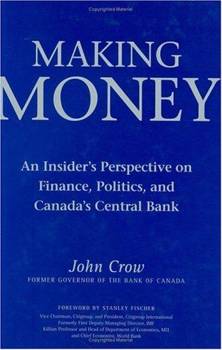 Making Money by John W. Crow