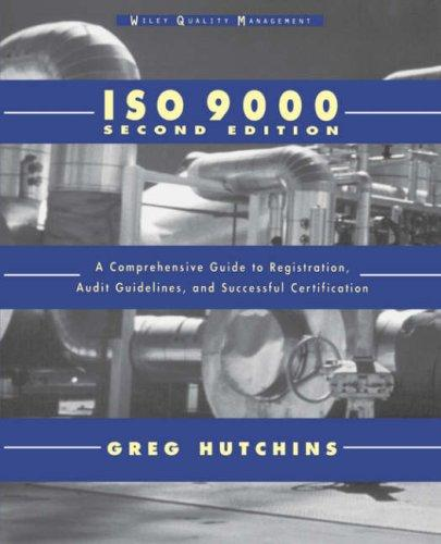 ISO 9000 by Greg Hutchins