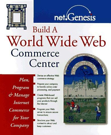 Build a World Wide Web commerce center by Net.Genesis (Firm)