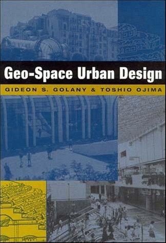 Geo-Space Urban Design by Gideon Golany