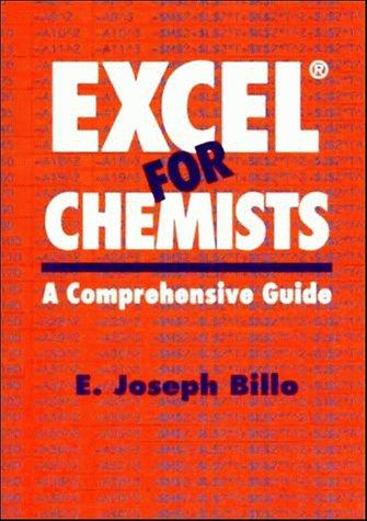 Excel for chemists by E. Joseph Billo