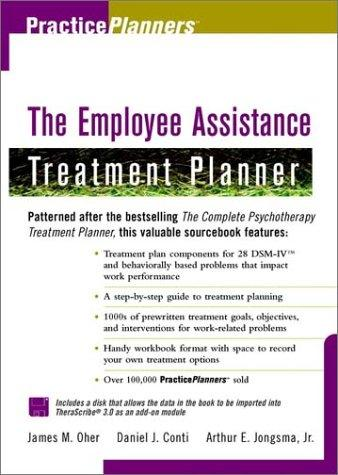 The employee assistance treatment planner by James M. Oher