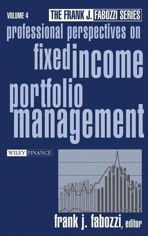 Professional Perspectives on Fixed Income Portfolio Management by Frank J. Fabozzi