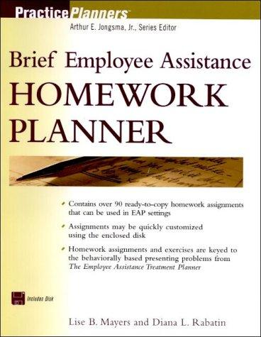 The Brief Employee Assistance Homework Planner (Book with Diskette) by Lise B. Mayers, Diana L. Rabatin