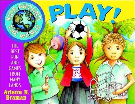 Kids Around the World Play!