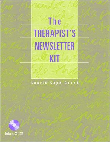 The therapist's newsletter kit by Laurie Cope Grand