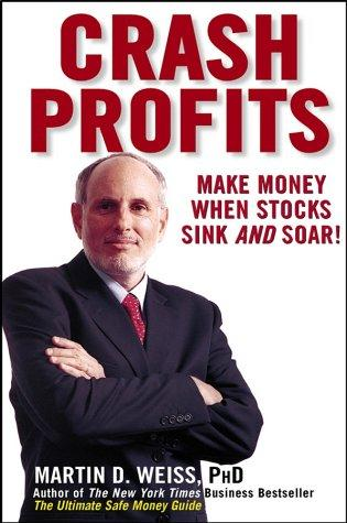 Crash Profits by Martin D. Weiss