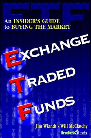Exchange traded funds by Jim Wiandt