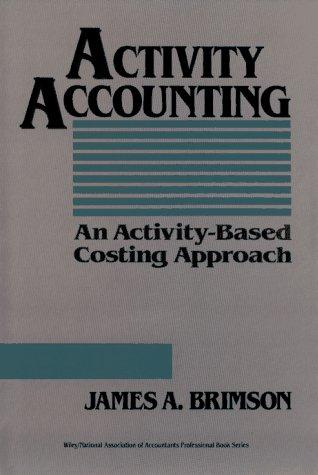 Activity accounting by James A. Brimson