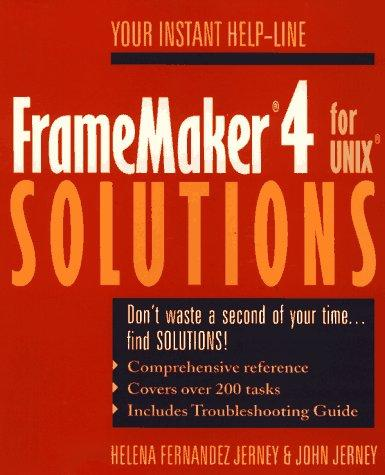 FrameMaker 4 for UNIX solutions by Helena Fernandez Jerney
