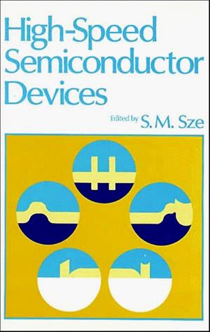 High-speed semiconductor devices by S. M. Sze