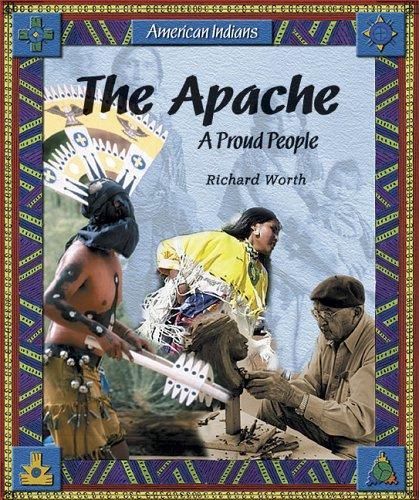 The Apache by Richard Worth