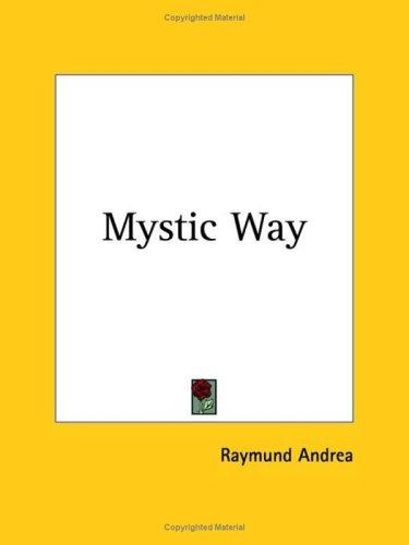 Mystic Way by Raymund Andrea