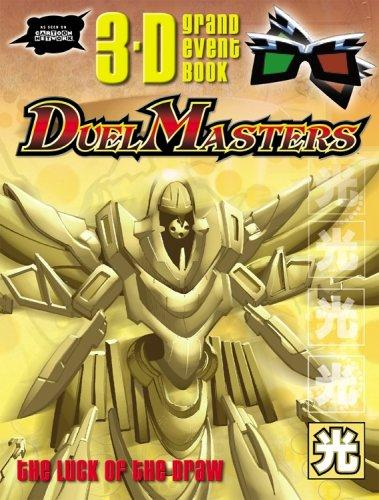 The Luck Of The Draw (Duel Masters Ultimate 3-D Activity Books) by Modern Publishing