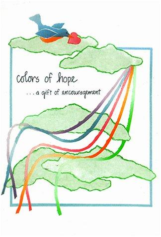 Colors of Hope by Kimberly Rinehart