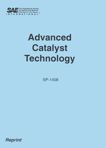 Advanced Catalyst Technology (Special Publications) by Society of Automotive Engineers.
