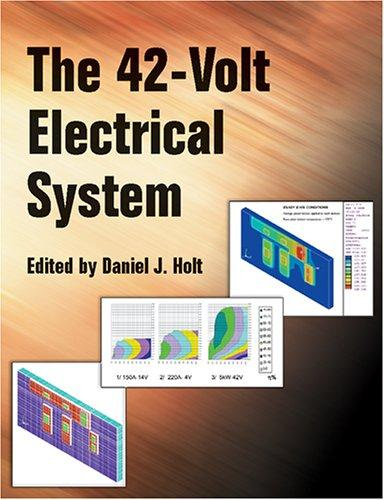 The 42-Volt Electrical System (Pt (Series) (Warrendale, Pa.), 99.) by Daniel J. Holt